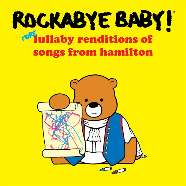 More Lullaby Renditions of Hamilton