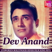 Best of Dev Anand Songs Evergreen Bollywood Hindi Film Song Hits