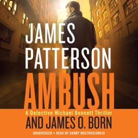 Ambush (Unabridged) - James Patterson & James O. Born mp3 download