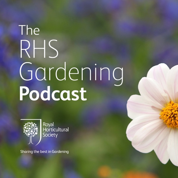 The RHS Gardening Podcast