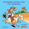 De bedste eventyr med H. C. Andersen - H. C. Andersen