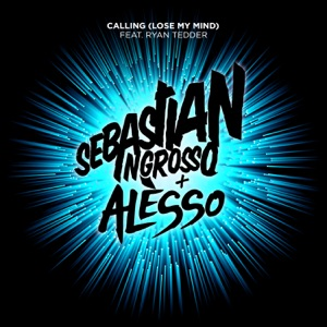 Calling (Lose My Mind) [Remixes] [feat. Ryan Tedder] - EP