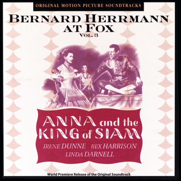 Anna and the King of Siam (Original Motion Picture Soundtrack), Vol. 3