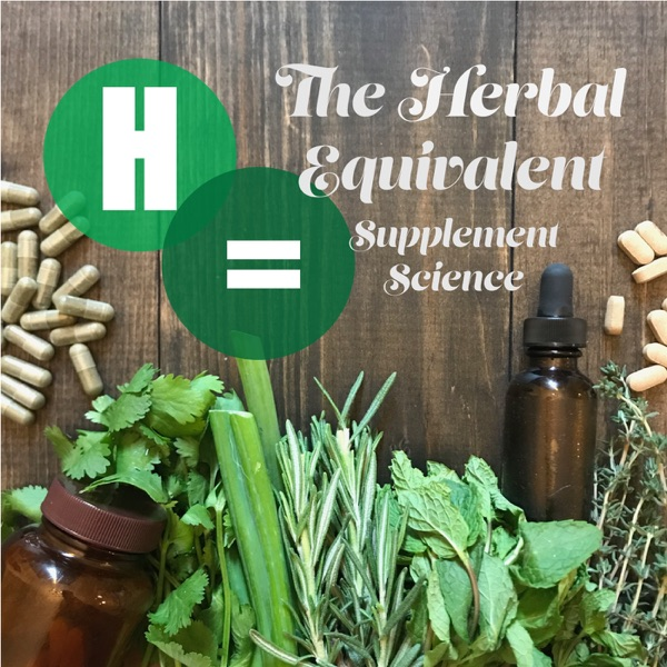 The Herbal Equivalent Podcast