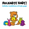 Rockabye Baby! - Poker Face