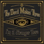 The Devil Makes Three - Worse or Better
