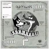 Old Dollars - Ferreck Dawn & Robosonic