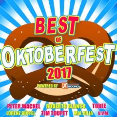 Best of Oktoberfest 2017: Powered by Xtreme Sound
