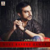 Mere Rashke Qamar  Junaid Asghar - Junaid Asghar