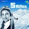 5 Rifles