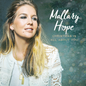Christmas Is All About You-Mallary Hope