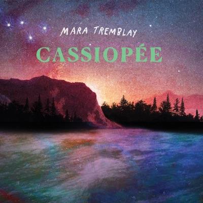 Mara Tremblay– Cassiopée