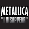 Metallica - I Disappear artwork