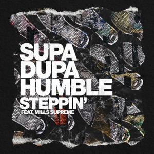 Steppin' (feat. Mills Supreme) - Single Mp3 Download