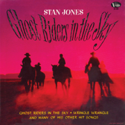 Ghost Riders In the Sky - Stan Jones - Stan Jones