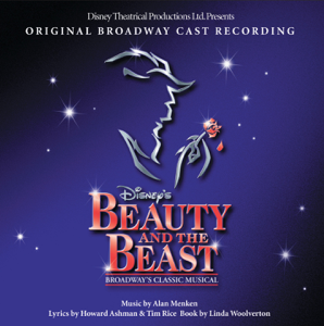 Beauty and the Beast: The Broadway Musical (Original Broadway Cast Recording) - Various Artists