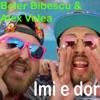 Imi E Dor (feat. Alex Velea) - Single, Boier Bibescu