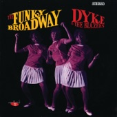 Dyke & The Blazers - Funky Broadway Part 1