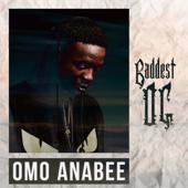 Baddest OG-Omo Anabee