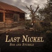 Last Nickel - One Hundred Miles