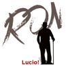Ron - Lucio! artwork