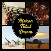 African Tribal Dream – Traditional Rhythms, Hang Drums, Savannah Sunrise, Deep Relaxation, Spirit of Nature, African Expierience