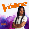 Kennedy Holmes - Me Too (The Voice Performance)  artwork