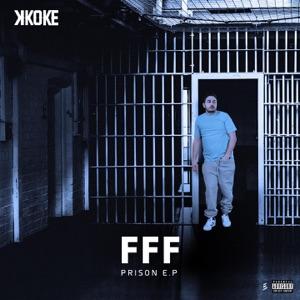 FFF PRISON - EP Mp3 Download