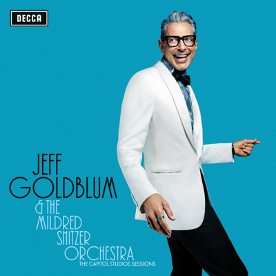 My Baby Just Cares For Me (Live) - Jeff Goldblum & The Mildred Snitzer Orchestra & Haley Reinhart song
