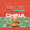 Kathy Flower - China - Culture Smart!: The Essential Guide to Customs & Culture  artwork