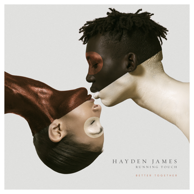 Better Together - Hayden James & Running Touch song