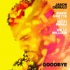 Goodbye (feat. Nicki Minaj & Willy William) - Single