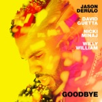 songs like Goodbye (feat. Nicki Minaj & Willy William)