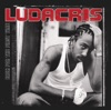 Back for the First Time, Ludacris