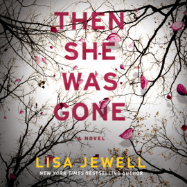 Then She Was Gone: A Novel (Unabridged) audiobook