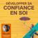 Laurent Lacherez - Développer sa confiance en soi