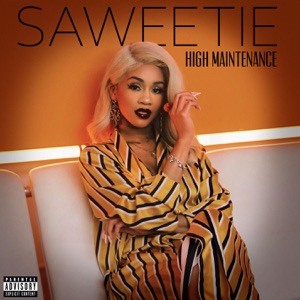 Saweetie - High Maintenance