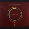 Future of Forestry - Union  artwork