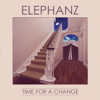 Time for a Change (Deluxe Edition) - Elephanz