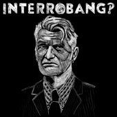 Interrobang‽ - Do You Remember?