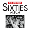The Greatest Sixties Album - Various Artists
