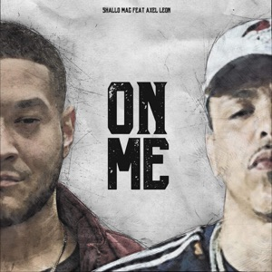 On Me (feat. Axel Leon) - Single Mp3 Download