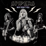 Spiders - Why Don't You