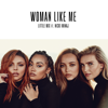 Little Mix - Woman Like Me (feat. Nicki Minaj)  artwork