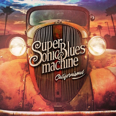 Californisoul - Supersonic Blues Machine album