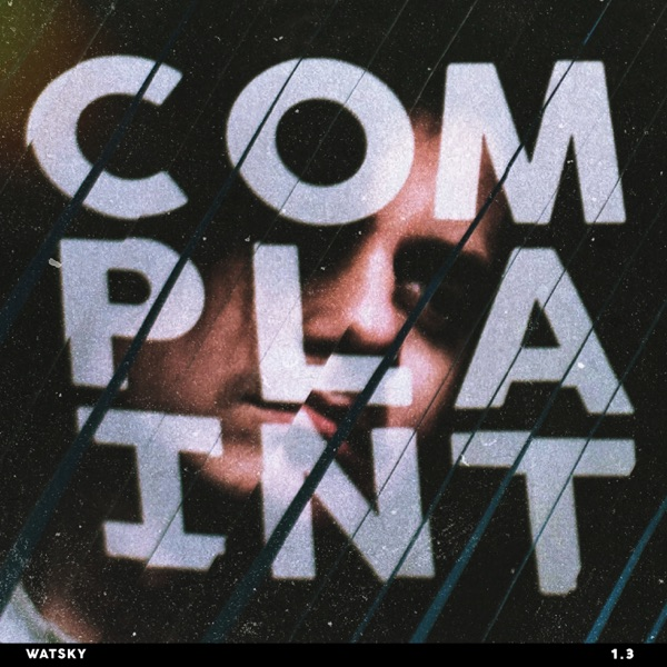 Complaint Watsky album cover