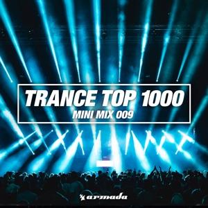 Trance Top 1000 (Mini Mix 009)