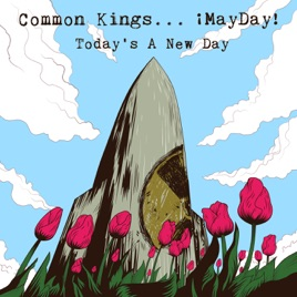 common kingsの today s a new day feat mayday single をapple