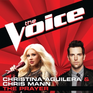 Christina Aguilera & Chris Mann - The Prayer