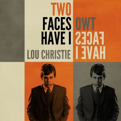 Two Faces Have I - Lou Christie